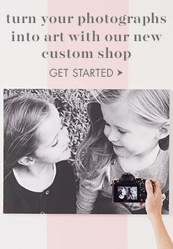 Turn your photographs into art with our new custom shop.