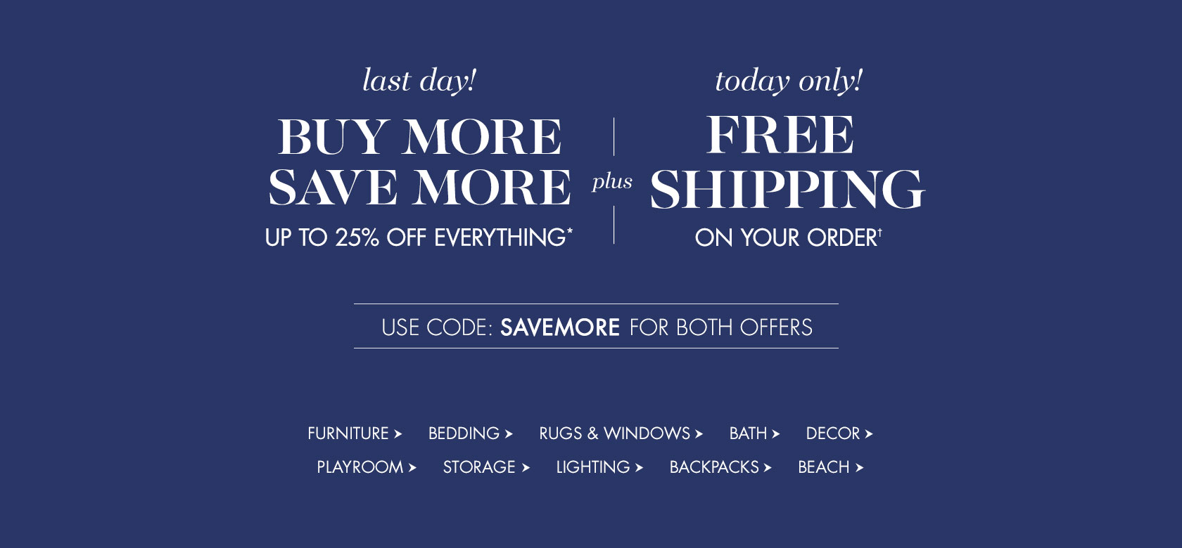 Buy More Save More + Free Shipping