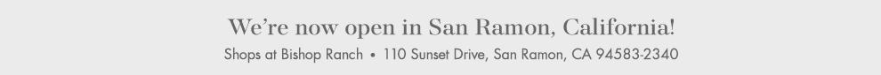 We're not open in San Ramon, California!