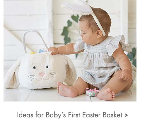 Ideas for Baby's First Easter Basket