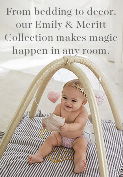 From bedding to decor, our Emily & Meritt Collection makes magic happen in any room.