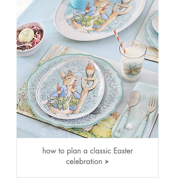 How to plan a Classic Easter Celebration