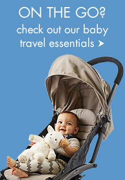 On the Go? Check out our baby travel essentials