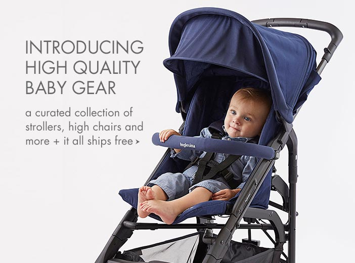 Introducing High Quality Baby Gear