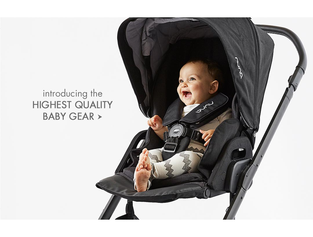 Introducing Highest Quality Baby Gear