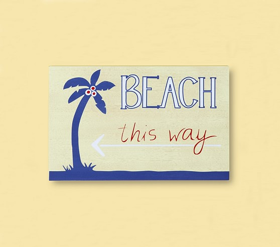 Beach This Way Plaque